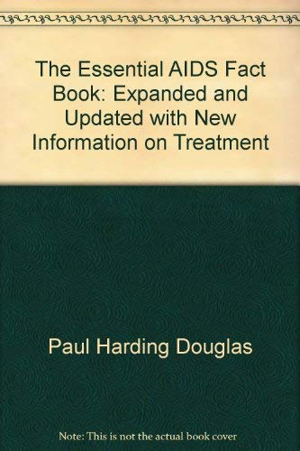 The ESSENTIAL AIDS FACT BOOK REVISED: Douglas