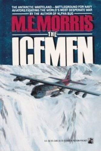 The Icemen: Morris, M. E.