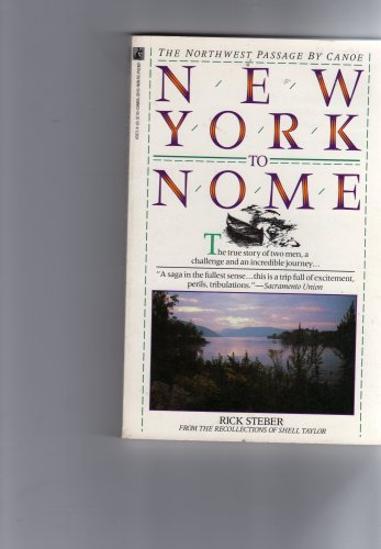 9780671678715: New York to Nome: The Northwest Passage by Canoe