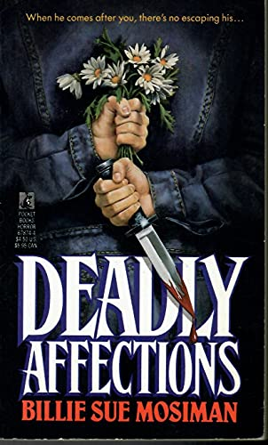 Deadly Affections: Mosiman