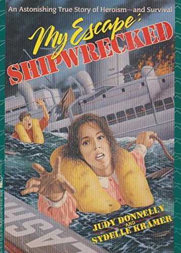 My Escape: Shipwrecked: My Escape: Shipwrecked: Judy Donnelly