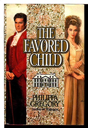 9780671679101: The Favored Child (Wideacre)