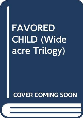 9780671679118: The Favored Child (Wideacre Trilogy)
