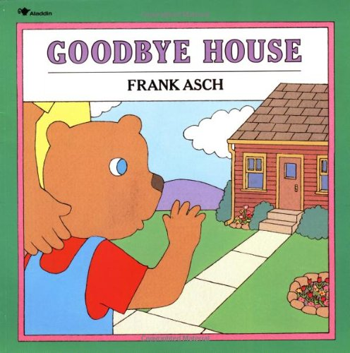 9780671679279: Goodbye House (Moonbear Books)