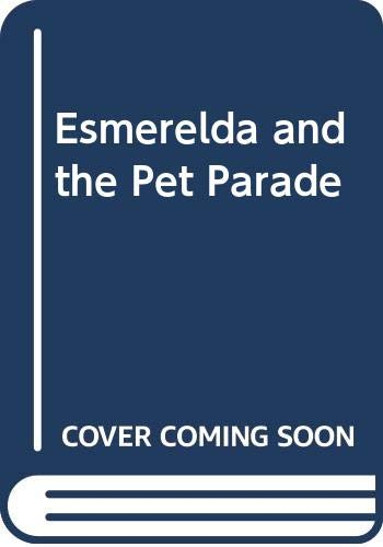 9780671679583: Esmeralda and the Pet Parade