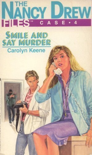 9780671680534: Smile and Say Murder (The Nancy Drew Files, Case 4)
