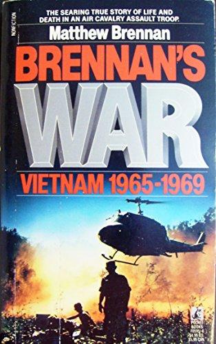 9780671680558: Brennan's War: Vietnam 1965-1969