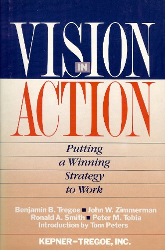 9780671680688: Vision in action: Putting a winning strategy to work