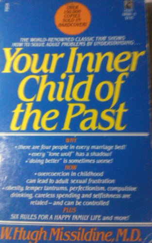 9780671680848: Title: YOUR INNER CHILD SELF OF THE PAST