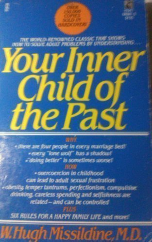 a review of the book your inner child of the past by w hugh missildine The audiobook (cassette) of the your inner child of the past by missildine w hugh at barnes & noble free shipping on $25 or more.