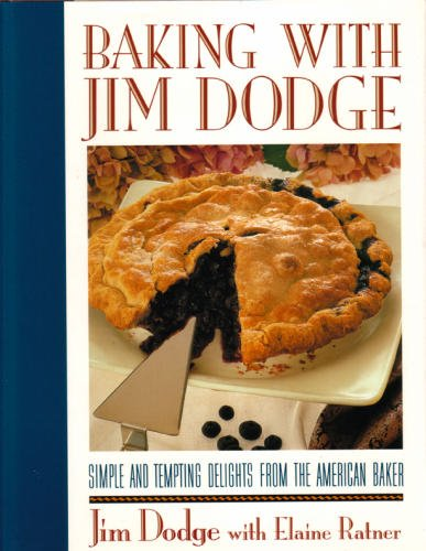 Baking With Jim Dodge: Jim Dodge, Elaine Ratner