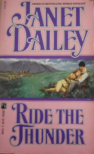 Ride the Thunder: Janet Dailey