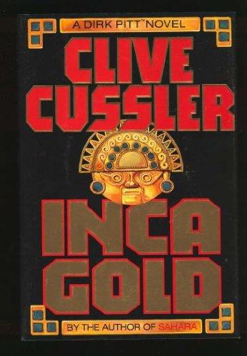 "Inca Gold "" Signed "": Cussler, Clive"
