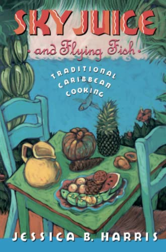 9780671681654: Sky Juice and Flying Fish: Traditional Caribbean Cooking