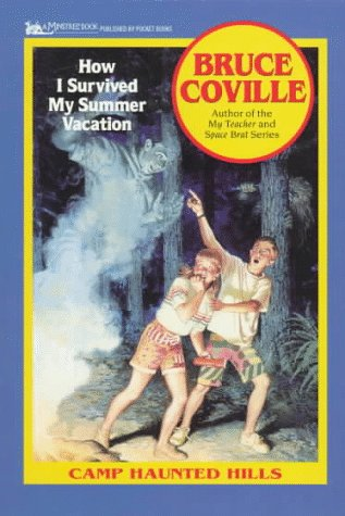 9780671681760: How I Survived My Summer Vacation (Camp Haunted Hills, Book 1)
