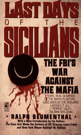 9780671682774: The Last Days of the Sicilians: The FBI's War against the Mafia