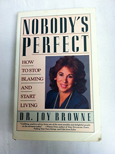 9780671682958: Nobody's Perfect: Advice for Blame-Free Living