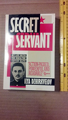 9780671682996: Secret servant: My life with the KGB and the Soviet élite (A Touchstone book)