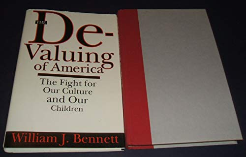 9780671683054: DEVALUING OF AMERICA: FIGHT FOR OUR CULTURE AND OUR CHILDREN