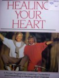 9780671683238: Healing Your Heart: Proven Program Reversng Heart Disease W/O Drugs or Surgery