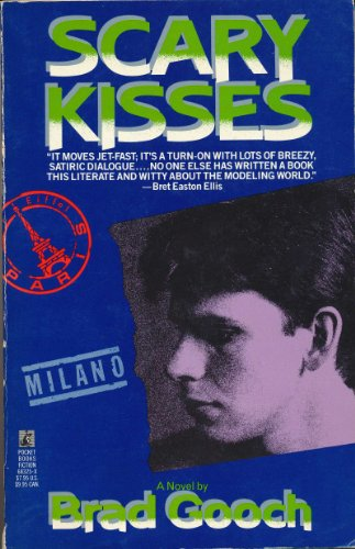 Scary Kisses: Brad Gooch