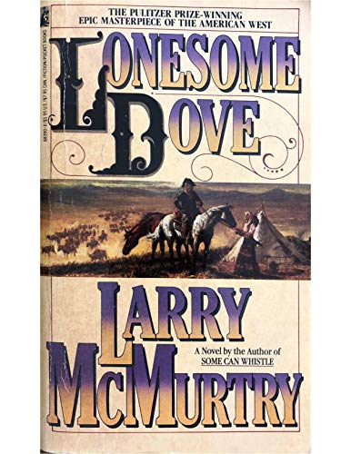 Lonesome Dove: McMurtry, Larry