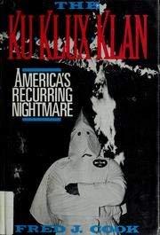 9780671684211: The Ku Klux Klan: America's Recurring Nightmare