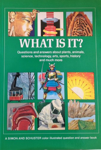 What Is It? (Simon & Schuster Color Illustrated Question & Answer Book): Grisewood & ...