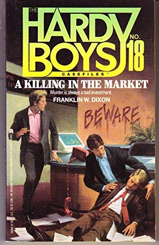 A Killing in the Market (Hardy Boys: Franklin W. Dixon