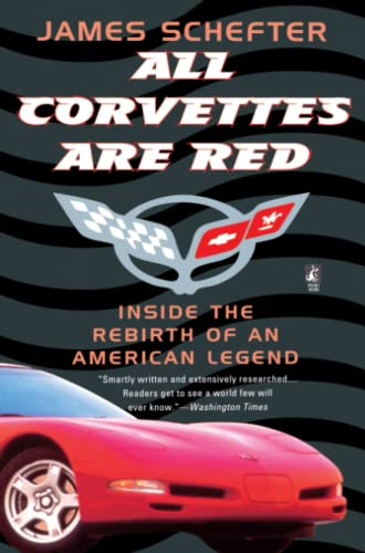 9780671685010: All Corvettes Are Red (Inside the Rebirth of an American Legend)