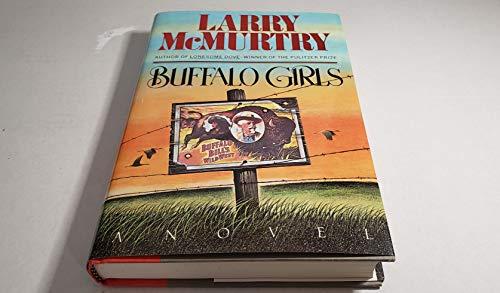 Buffalo Girls: McMurtry, Larry