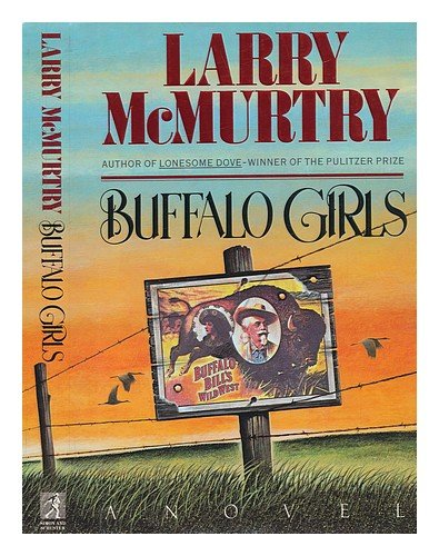 Buffalo Girls: McMurtry, Larry