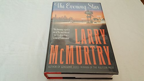 The Evening Star: A Novel: McMurtry, Larry