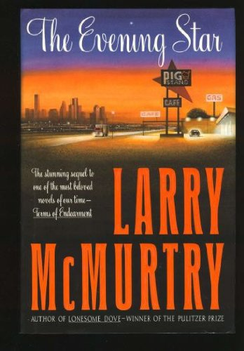 The Evening Star: McMurtry, Larry