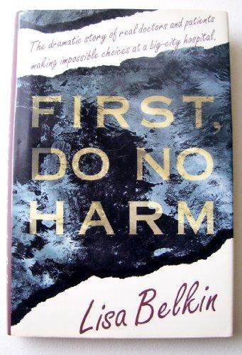 9780671685386: First, Do No Harm