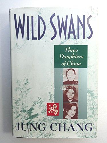 9780671685461: Wild Swans: Three Daughters of China