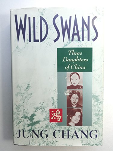 9780671685461: Wild Swans: Three Daughters of China
