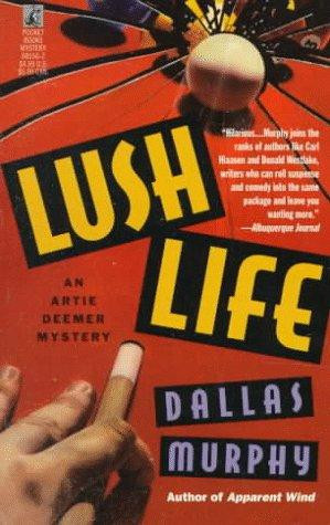 Lush Life: Murphy, Dallas
