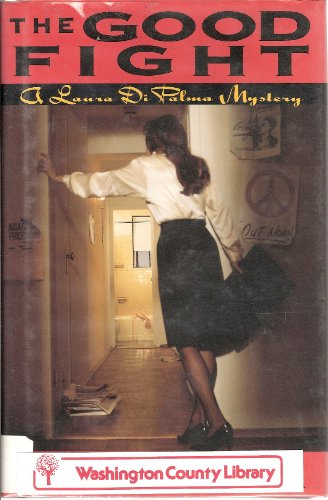 THE GOOD FIGHT: A Laura DiPalma Mystery [SIGNED COPY]
