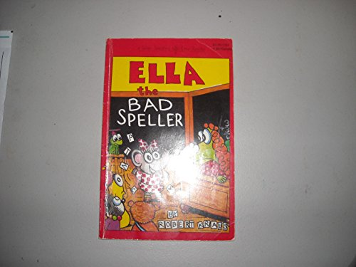 9780671686109: Ella the Bad Speller (Silver Seedling Easy Reader)