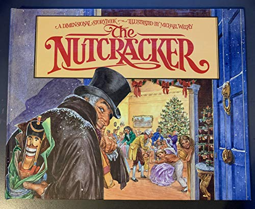 The Nutcracker/Pop-Up Dimensional Storybook: Hoffmann, E. T. A., Angus, Fay, Welply, Michael