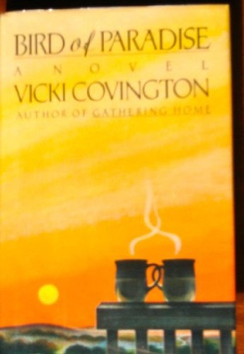 Bird of Paradise: Covington, Vicki