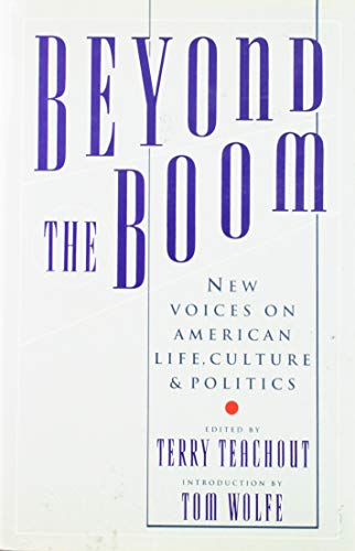 Beyond the Boom New Voices on American Life, Culture, and Politics