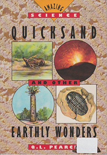 9780671686468: Quicksand and Other Earthly Wonders (Amazing Science)