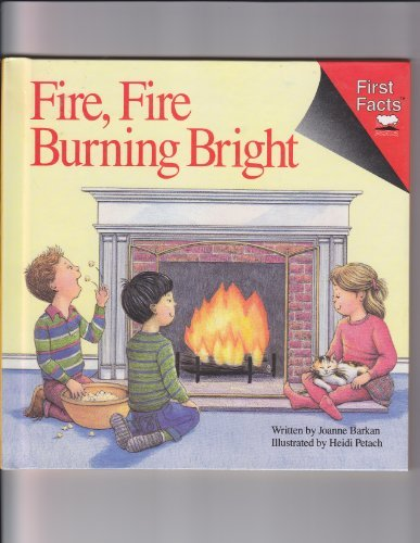 9780671686581: Fire, Fire Burning Bright (First Facts)