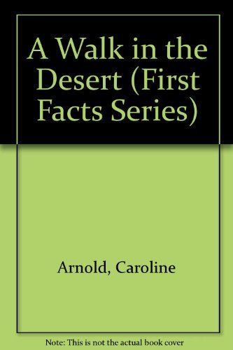 9780671686642: A Walk in the Desert (First Facts Series)