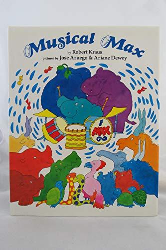 Musical Max: Kraus, Robert; Aruego, Jose; Dewey, Ariane