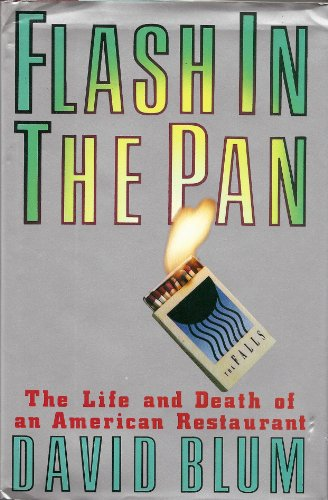 9780671686925: Flash in the Pan: The Life and Death of an American Restaurant