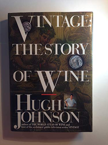 9780671687021: Vintage: The Story of Wine