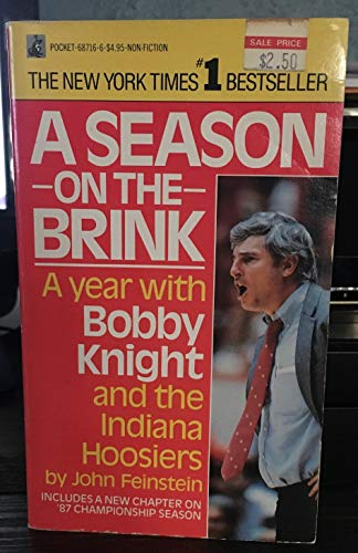 9780671687168: A Season on the Brink: A Year With Bobby Knight and the Indiana Hoosiers